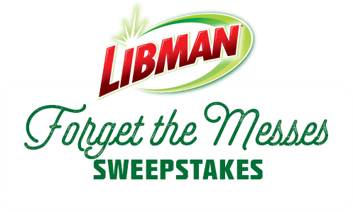 Libman Forget the Messes Sweepstakes