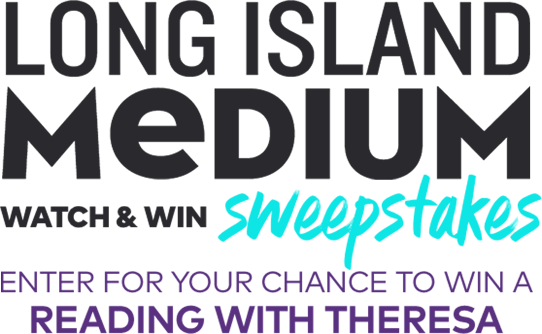 Long Island Medium Watch & Win Sweepstakes - Enter for your chance to win a reading with Theresa